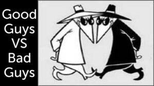 Antisocial people never change!  white Good guy vs. black bad guy cartoon