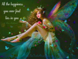 """Yes, the soul is in control.  Image of Fairy with words, """"All the happiness you ever find lies in you."""" L. Ron Hubbard."""